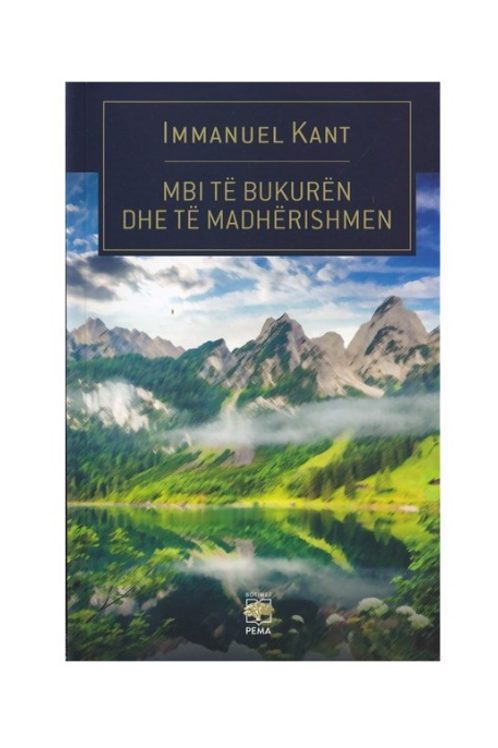Mbi të bukurën dhe të madhërishmen - Immanuel Kant