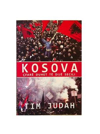 Kosova - çfarë duhet të dijë secili, TIM JUDAH
