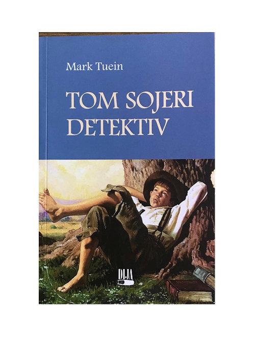 Tom Sojeri detektiv - Mark Tuein