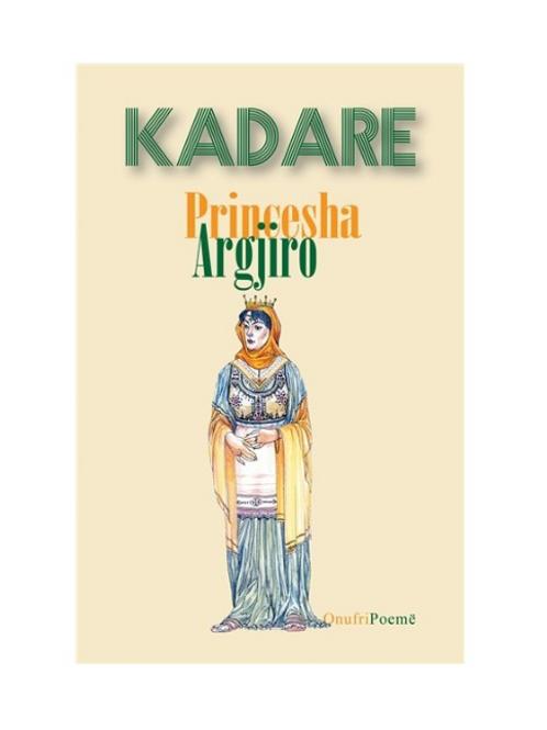 Princesha Argjiro -Ismail Kadare