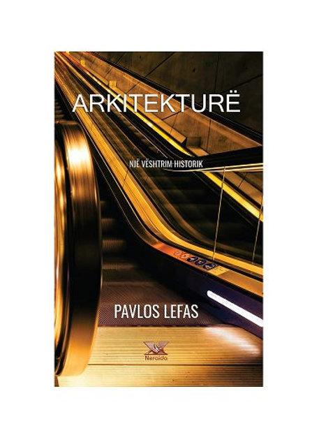 Arkitekturë - një vështrim historik, Pavlos Lefas