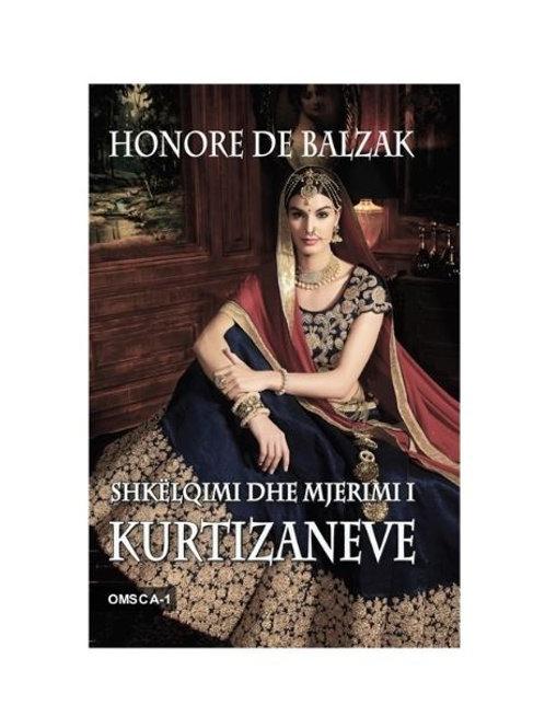 Shkëlqimi dhe mjerimi i kurtizaneve - Honore De Balzak