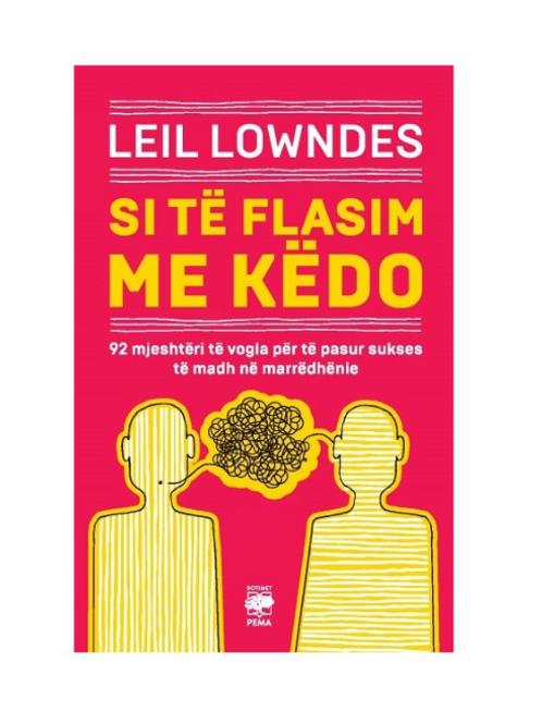 Si të flasim me këdo - Leil Lowndes