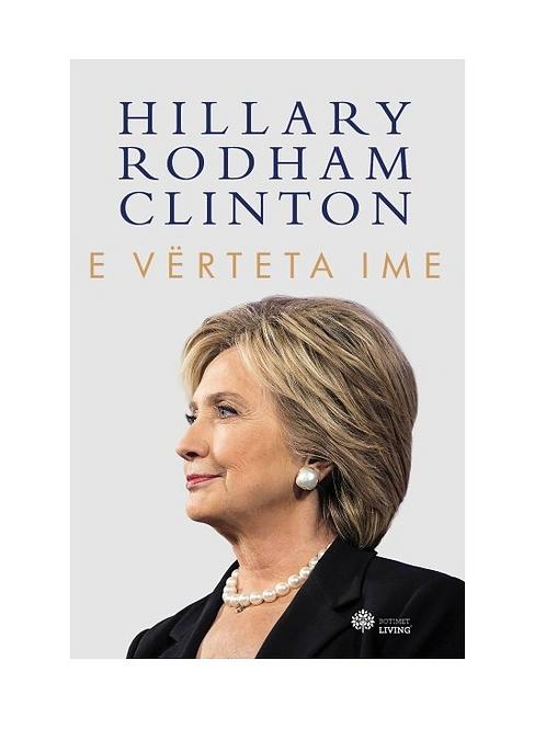 E vërteta ime - Hillary Clinton