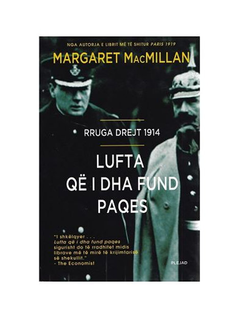 Lufta që i dha fund paqes - Margaret MacMillan