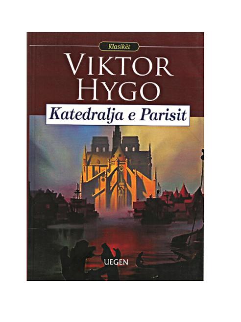 Katedralja e Parisit - Viktor Hygo