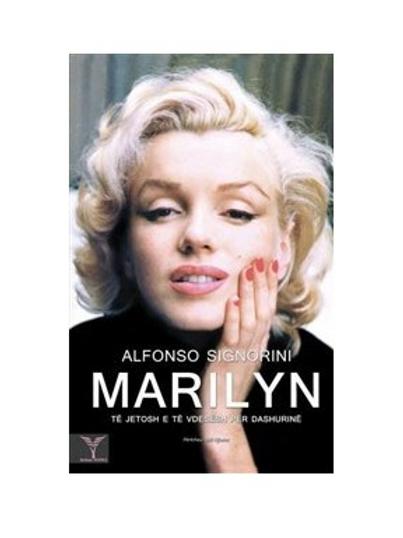 Marilyn,të jetosh dhe te vdesësh për dashurinë