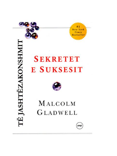 Sekretet e suksesit - Malcolm Gladwell