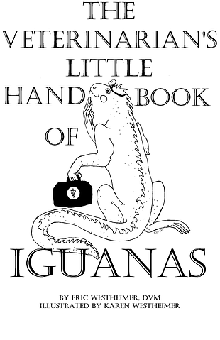 The Veterinarian's Little Handbook of Iguanas Cover-Karen Westheimer
