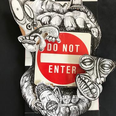 Do Not Enter | 2017