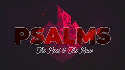 Psalms Real and Raw.jpg