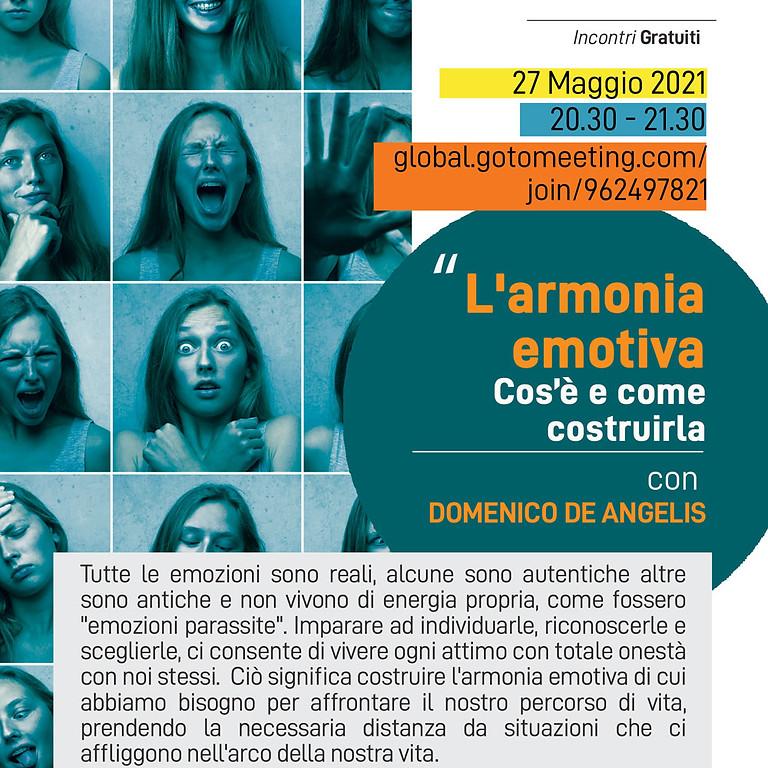 """""""L'armonia emotiva: individuare, dissinnescare e scegliere"""" - incontro gratuito"""