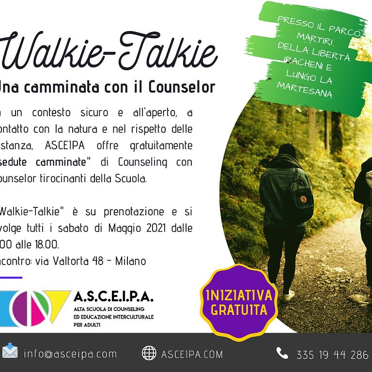Walkie -Talkie  Una camminata con il Counselor
