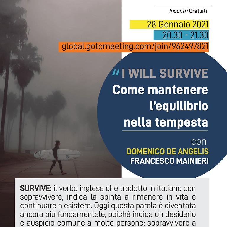 Webinar Online gratuito _ I WILL SURVIVE