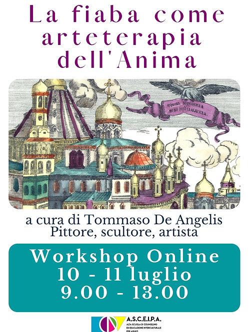 """Workshop Online """"La fiaba come arteterapia  dell'Anima"""""""