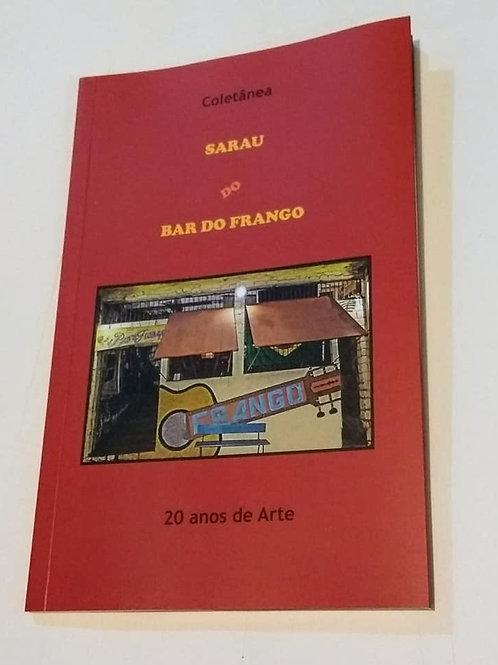 Coletânea Sarau do Bar do Frango - 20 anos de Arte