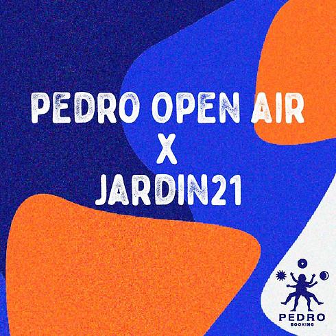 Weekend de Closing du Jardin21 : Pedro Open Air