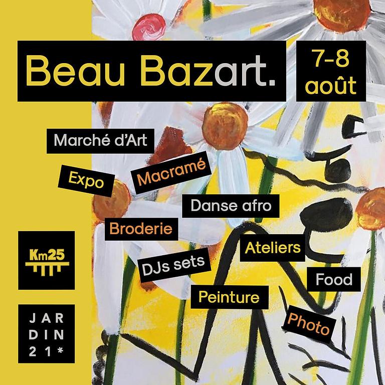 Beau bazart : Expos & marché d'Art, ateliers, open air & DJs sets  au Jardin21 et au Kilomètre25