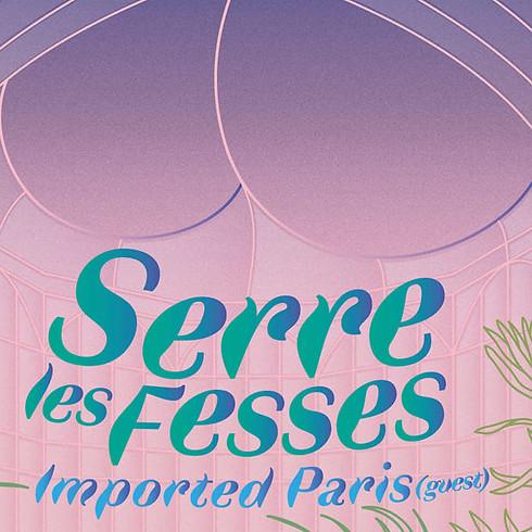 """La Fessée musicale """"Serre Les Fesses"""" avec Imported Paris"""