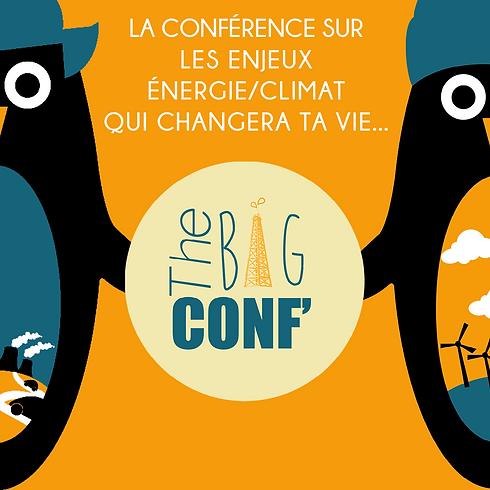 The Big Conf' : comprendre les enjeux énergie-climat
