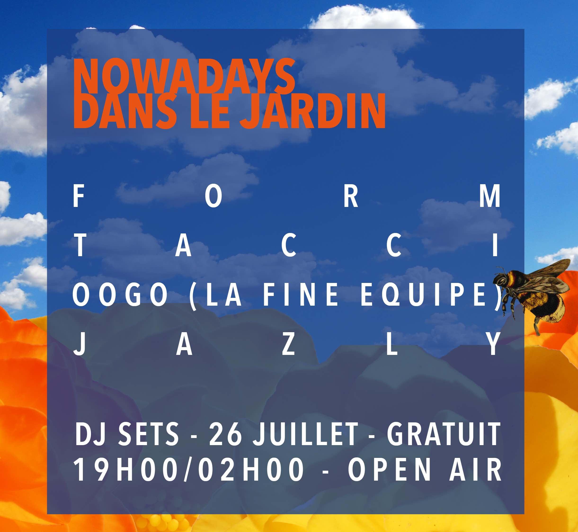 Nowadays Records dans le Jardin21