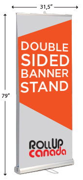 Double sided 31.5'' x 79'' (stand + print)