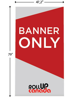 47'' x 79'' (Banner only)