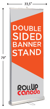 Double sided 33.5'' x 79'' (stand + print)