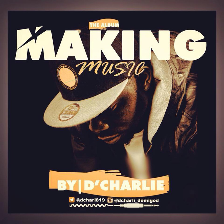 D'Chalie Making Music Album Review