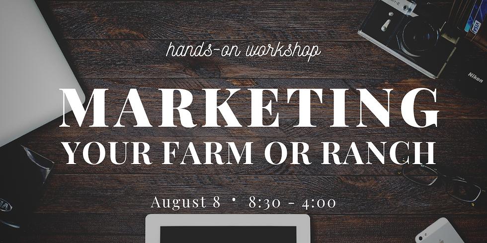 Marketing Your Farm or Ranch
