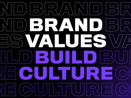 Creating Brand Values to Build Company Culture