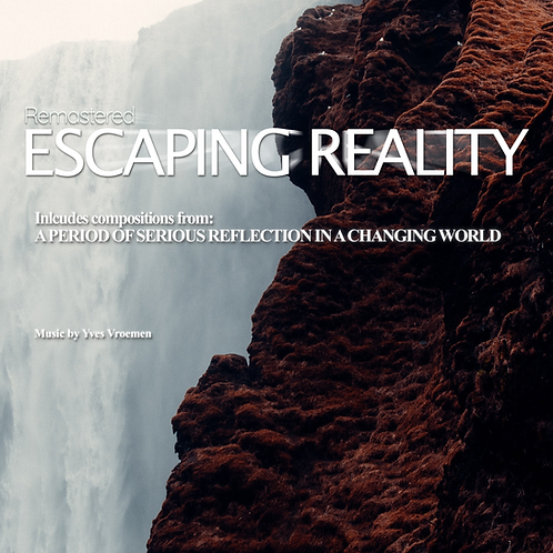 Escaping Reality (Remastered)