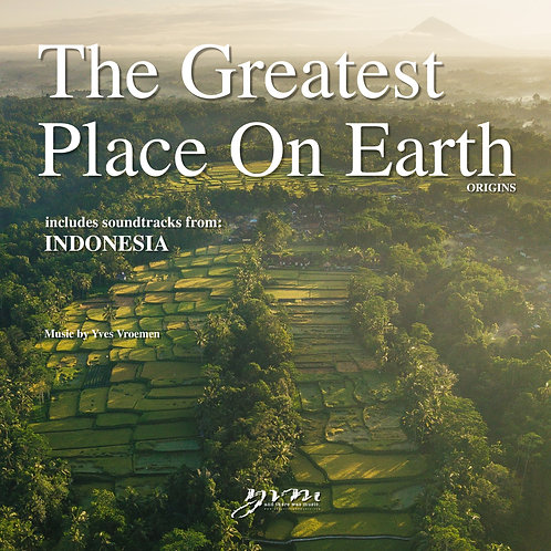 Greatest Place On Earth: Indonesia