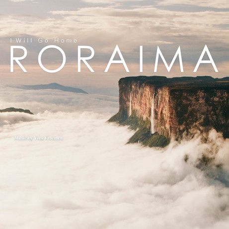 I Will Go Home Roraima