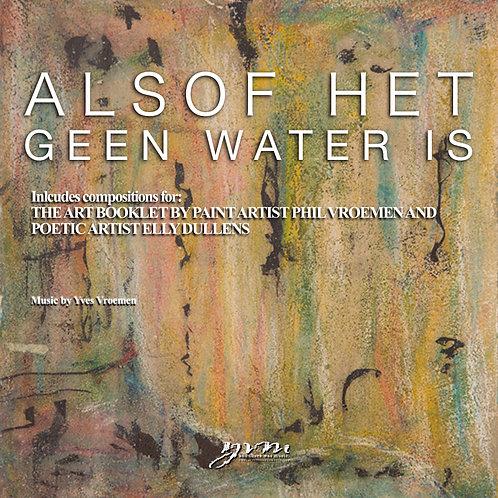 Alsof Het Geen Water Is (Download)