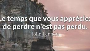 Citation de John Lennon… à méditer