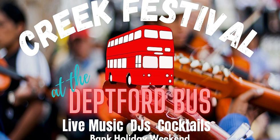 The Deptford Bus, Creek Festival