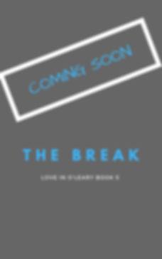 Coming Soon The Break.jpg