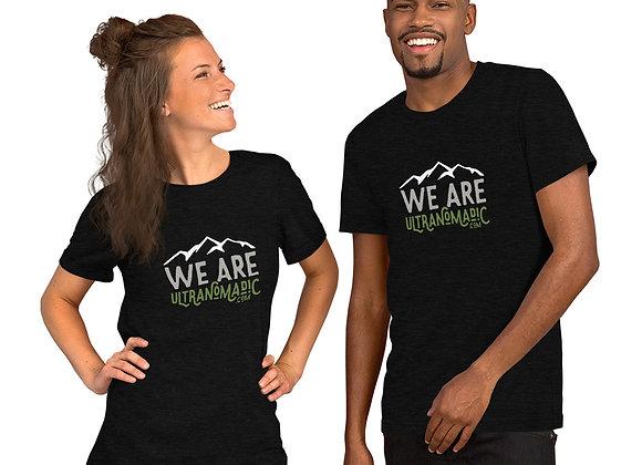 We Are Ultranomadic Short-Sleeve Unisex T-Shirt