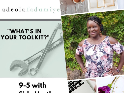 Amma Shares Her 9-5 Plus Side Hustle Toolkit