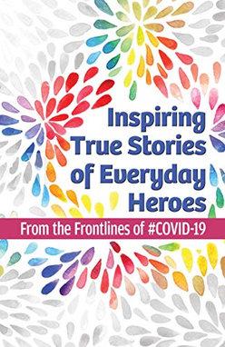 Inspiring True Stories of Everyday Heroe