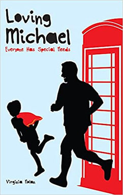 Loving Michael Everyone Has Special Needs.jpg