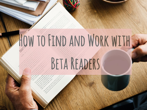 How to Find and Work with Beta Readers