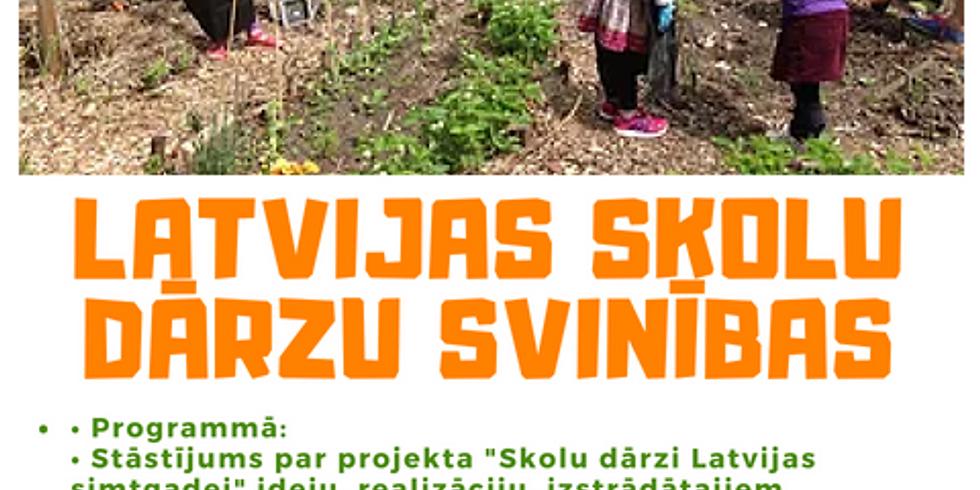 Latvijas skolu dārzu svinības!
