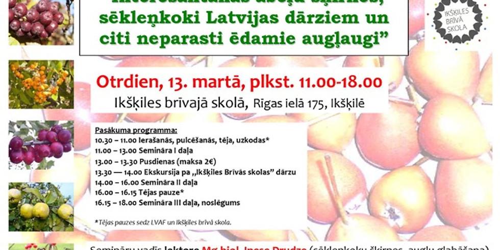 """Lekcija """"Interesantākās ābeļu šķirnes, sēkleņkoki Latvijas dārziem un citi neparasti ēdamie augļaugi"""""""