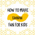 How to Make Ramadan FUN for Kids
