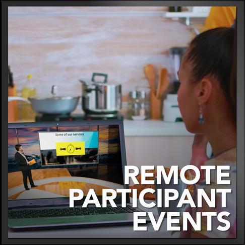 Remote Participant Events