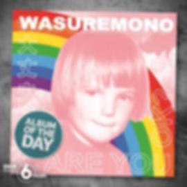 bbc radio 6 music album of the day wasur