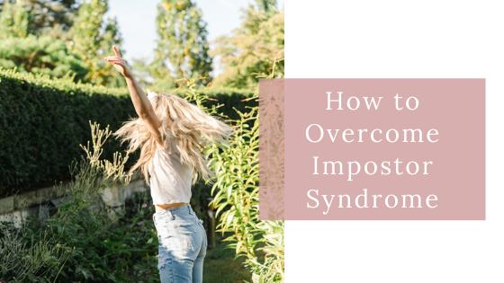3 Ways to Overcome Impostor Syndrome | LeeAnn Stromyer