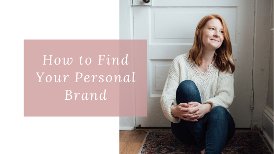 How to Find Your Personal Brand?